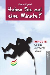 Elmar Egold: Haben Sie mal eine Minute?