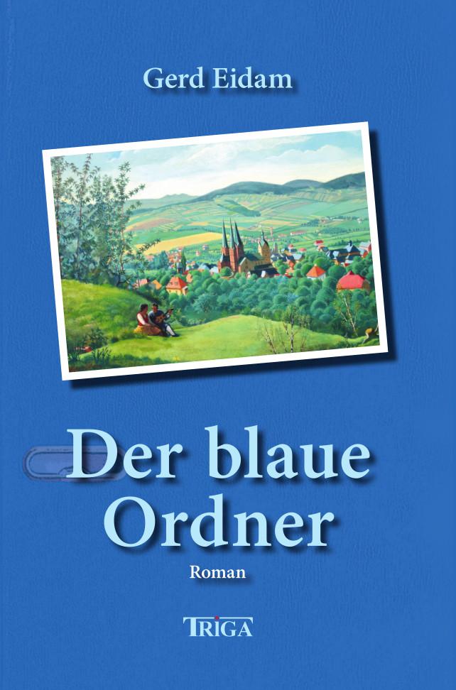 Gerd Eidam: Der blaue Ordner